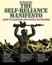 The Self-Reliance Manifesto : How to Survive Anything Anywhere by Len...