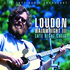 LOUDON WAINWRIGHT New Sealed 2017 UNRELEASED 1973 LIVE CONCERT CD