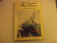 The Engines That Passed by C.H.Ellis 1968