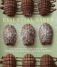 The Essential Baker: The Comprehensive Guide to..., Bloom CCP, Carole 0764576453