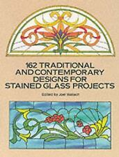 Dover Stained Glass Instruction: 162 Traditional and Contemporary Designs for...