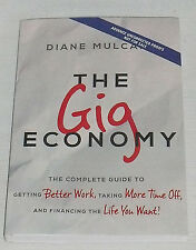 The Gig Economy Book by Diane Mulcahy PAPERBACK Advance Uncorrected Proofs