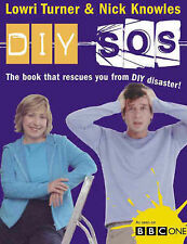 Lowri Turner DIY SOS: The book that rescues you from DIY disaster Very Good Book