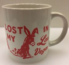 I Lost My Ass in Las Vegas Donkey Coffee Mug Tea Cup LV NV Casino Vintage Rare