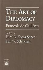 Francois de Callieres by H. M. A. Keens-Soper and Karl W. Schweizer (1994,...