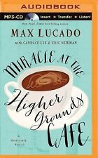 Miracle at the Higher Grounds Café by Max Lucado (2015, MP3 CD (FREE 2DAY SHIP)