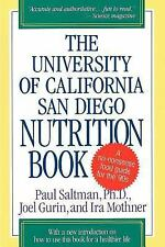 The University of California San Diego Nutrition Book by Paul Saltman.
