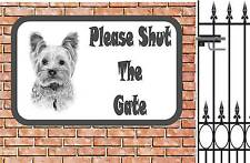 Yorkshire  Terrier Shut The Gate Beware of the Dog  Gate Sign