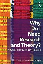 Why Do I Need Research and Theory to Be a Social Worker? by Jennifer...