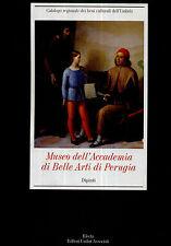 CATALOGO DEI DIPINTI DEL MUSEO DELL'ACCADEMIA DI BELLE ARTI DI PERUGIA