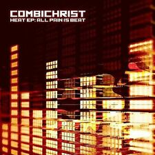 Heat Ep: All Pain Is Beat 2009 by Combichrist