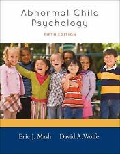 Abnormal Child Psychology by Eric J. Mash and David A. Wolfe US 5TH EDITION