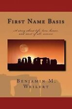 First Name Basis (The Fluxion) by Weilert, Benjamin M