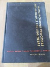 Manufacturing Processes & Materials For Engineers Lawrence Doyle 1969 HC