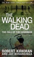 The Walking Dead Ser.: The Fall of the Governor Pt. 1 by Robert Kirkman and...
