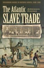 The Atlantic Slave Trade (Greenwood Guides to Historic Events 1500-190-ExLibrary