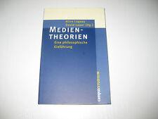 Medientheorien von Alice Lagaay, David Lauer