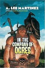 In the Company of Ogres, Martinez, A. Lee, Good Book
