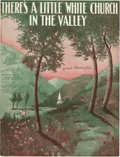 There's A Little White Church In The Valley, 1915 vintage sheet music