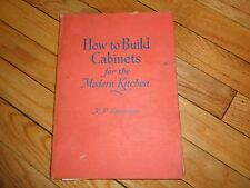 How to Build Cabinets for the Modern Kitchen Vintage Woodworking Plans Stevenson