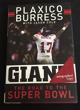 Signed 1st edition Giant : The Road to the Super Bowl by Plaxico Burress