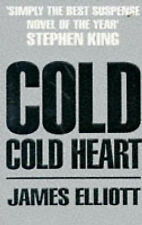 Cold Cold Heart by James Elliott ~ small paperback ~ 3068