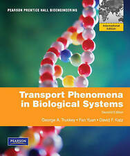 Transport Phenomena in Biological Systems / Truskey -Yuan-Katz / Pearson New