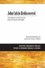 Princeton Theological Seminary Studies in Reformed Theology and History: John...