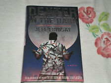 Dexter in the Dark by Jeff Lindsay       *Signed*