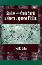 Studies in the Comic Spirit in Modern Japanese Fiction (Harvard-Yenchi-ExLibrary