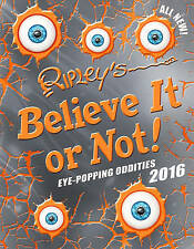 Ripley's Believe It or Not! 2016 (Annuals) - Hardcover NEW  2015-09-10