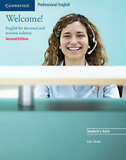 Welcome! Student's Book: English for the Travel and Tourism Industry, Jones, Leo