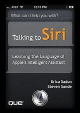 Talking to Siri: Learning the Language of Apple's Intelligent Assistant, Sande,