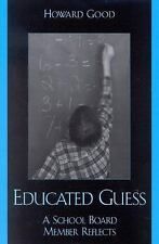 Educated Guess: A School Board Member Reflects
