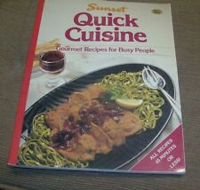 Sunset - Quick Cuisine Cookbook - Gourmet Recipes For Busy People