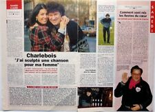 ROBERT CHARLEBOIS =  coupure de presse 2  pages 1993 !!!