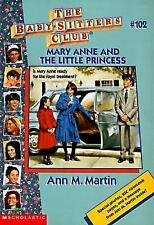 Mary Anne and the Little Princess (The Baby-Sitters Club #102)