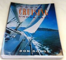 Modern Cruising Under Sail by Don Dodds  VF Condition lst Edition 1998