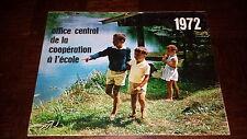 CALENDRIER 1972 - Office Central de la coopération à l'école - Amis-Coop - b