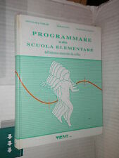 PROGRAMMARE NELLA SCUOLA ELEMENTARE Ferrari Govi Sciotti TEMI 1999 libro scuola
