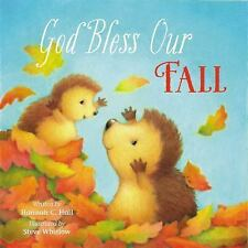 God Bless Our Fall by Hannah C. Hall (2015, Board Book)