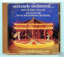Seriously Orchestral...Hits of Phil Collins/Royal Philharmonic Orchestra