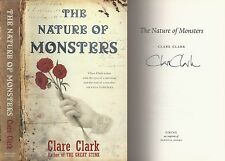 Clare Clark - The Nature of Monsters - Signed - 1st/1st