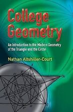 Dover Books on Mathematics: College Geometry : An Introduction to the Modern...