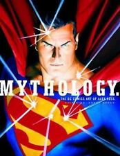 Mythology: The DC Comics Art of Alex Ross, Alex Ross, Good Condition, Book