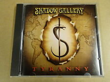 CD / SHADOW GALLERY - TYRANNY