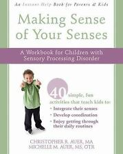 Instant Help: Making Sense of Your Senses : A Workbook for Children with...