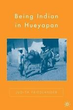 Being Indian in Hueyapan: A Revised and Updated Edition