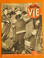 Toute la Vie N° 14 du 06/11/1941-Grèves aux Etats-Unis