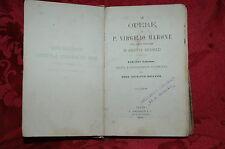 Le Opere di P. Virgilio Marone con Note Italiane di Giuseppe Arcangeli 1886